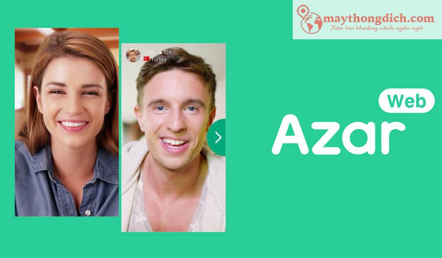 Ứng dụng Azar làm quen nhiều người nước ngoài