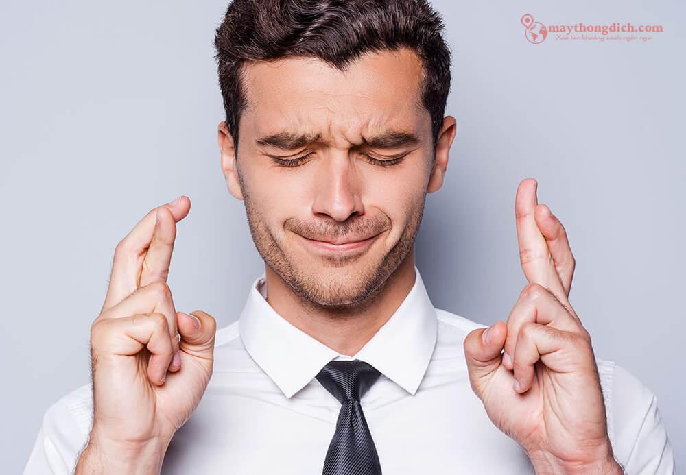 Bắt chéo ngón tay là câu cửa miệng khi bạn muốn chúc may mắn