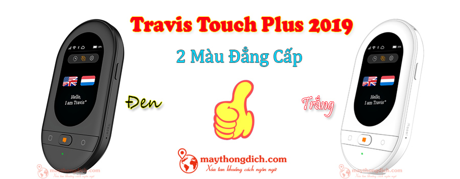 Travis Touch Plus với 2 màu đen và trắng