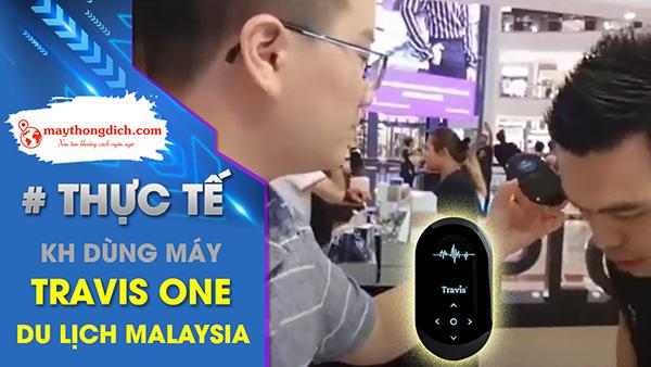 Người Việt dùng Travis One Mua Sắm Tại Trung Tâm Thương Mại Malaysia