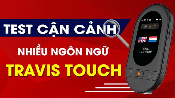 Test nhiều ngôn ngữ với Máy Phiên Dịch Travis Touch