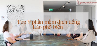 Top 9 Phần Mềm Dịch Tiếng Lào Phổ Biến Nhất