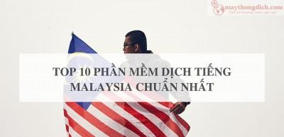 Top 10 Phần Mềm Dịch Tiếng Malaysia Sang Tiếng Việt