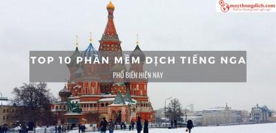 Top 9 Phần Mềm Dịch Tiếng Nga Chuyên Ngành Chuẩn Xác