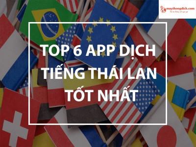 Top 6 app dịch tiếng Thái Lan tốt nhất