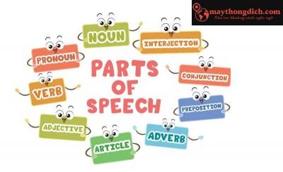 Part Of Speech - Từ Loại Trong Tiếng Anh Là Gì? Cách Nhận Biết & Vị Trí?